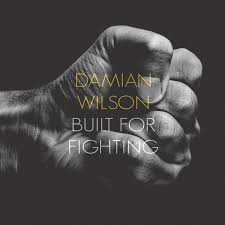 Damian Wilson - Built for fighting...Guitarist