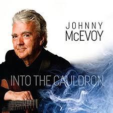 Johnny McEvoy - Into The Cauldron....Producer