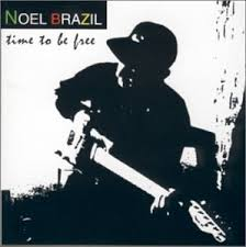 Noel Brazil -Time To Be Free...Guitarist
